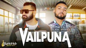 Vailpuna Lyrics - Elly Mangat, Lovy Kahlon