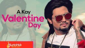 Valentine Day Lyrics - A Kay