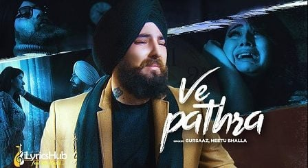 Ve Pathra Lyrics - Gursaaz, Neetu Bhalla