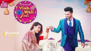 Viah Wali Jodi Lyrics - Resham Singh Anmol