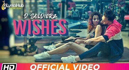 Wishes Lyrics - D Soldierz