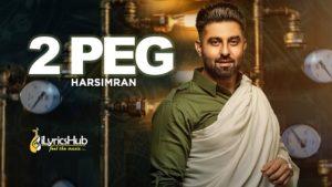 2 Peg Lyrics - Harsimran, Afsana Khan