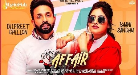 Affair Lyrics - Baani Sandhu Ft. Dilpreet Dhillon