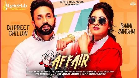 Affair Lyrics - Baani Sandhu Ft. Dilpreet Dhillon