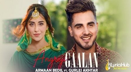 Angreji Gaalan Lyrics - Armaan Bedil