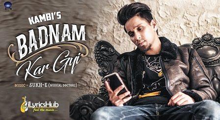 Badnam Kar Gayi Lyrics - Kambi Rajpuria