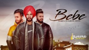Bebe Lyrics - Sukhdeep Maan