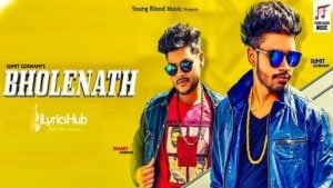 Bholenath Lyrics - Sumit Goswami