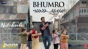Bhumro Lyrics - Notebook | Kamaal Khan