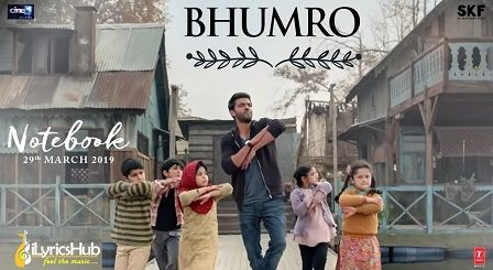 Bhumro Lyrics - Notebook | Kamaal Khan