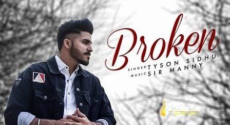 Broken Lyrics - Tyson Sidhu