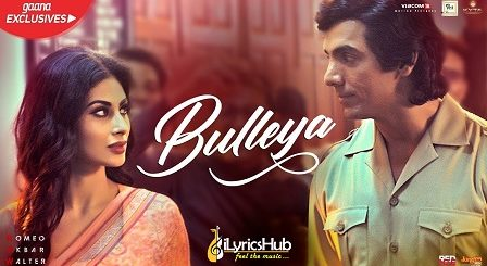 Bulleya Lyrics - Raw | Rabbi Shergill