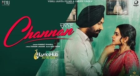 Channan Lyrics - Nimrat Khaira
