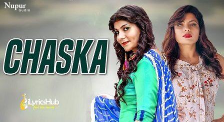 Chaska Lyrics - Anu Kadyan | Pooja Hooda