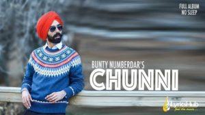 Chunni Lyrics - Bunty Numberdar