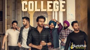 College Lyrics - Mankirt Aulakh