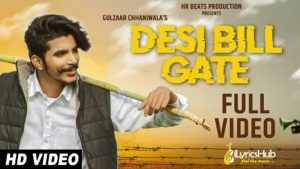 Desi Bill Gate Lyrics Gulzaar Chhaniwala