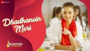 Dhadkanein Meri Lyrics - Yasser Desai & Asees Kaur