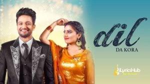 Dil Da Kora Lyrics - Sajjan Adeeb