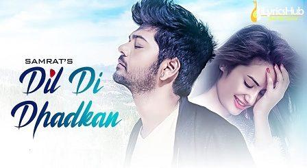 Dil Di Dhadkan Lyrics - Samrat