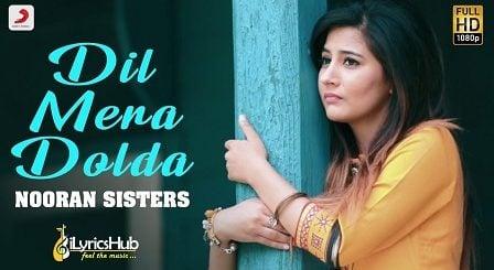Dil Mera Dolda Lyrics - Nooran Sisters