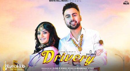 Drivery Lyrics - Angad Singh