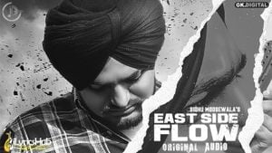 East Side Flow Lyrics Sidhu Moose Wala