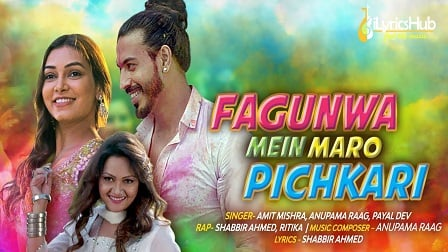 Fagunwa Mein Maro Pichkari Lyrics - Amit Mishra