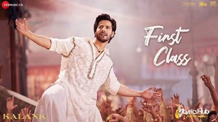 First Class Lyrics - Kalank