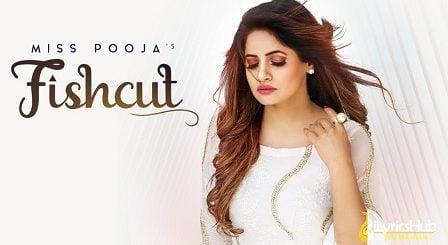 Fishcut Lyrics - Miss Pooja