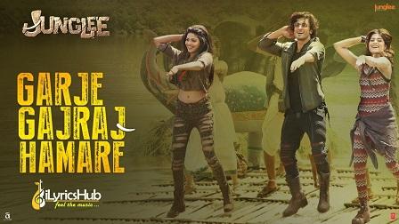 Garje Gajraj Hamare Lyrics - Junglee
