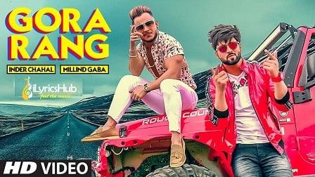 Gora Rang Lyrics - Inder Chahal, Millind Gaba