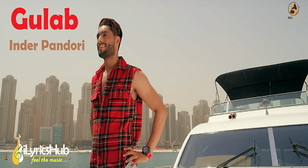 Gulab Lyrics - Inder Pandori