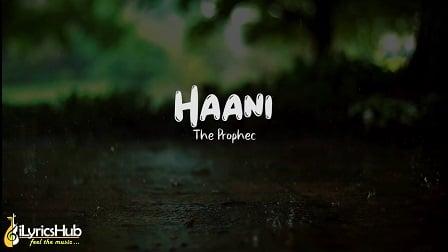 Haani Lyrics - The PropheC