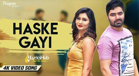 Haske Gayi Lyrics - Raj Mawer