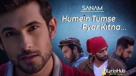 Humein Tumse Pyaar Kitna Lyrics - Sanam
