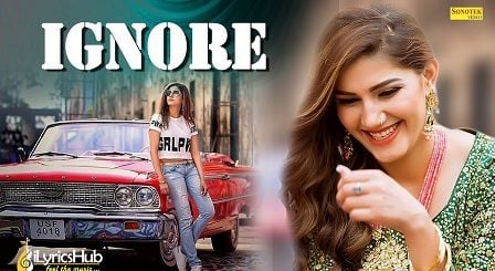 Ignore Lyrics - Sapna Choudhary