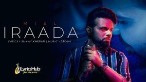 Iraada Lyrics - Miel