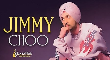 Jimmy Choo Lyrics - Diljit Dosanjh