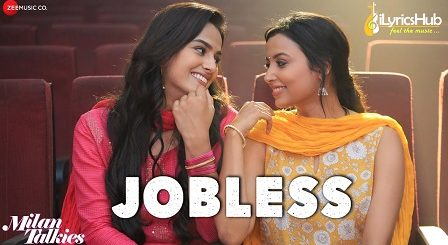 Jobless Lyrics - Milan Talkies