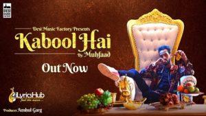 Kabool Hai Lyrics - Muhfaad