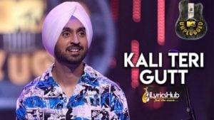 Kali Teri Gut Lyrics - Diljit Dosanjh