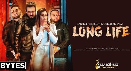 Long Life Lyrics - Harpreet Dhillon