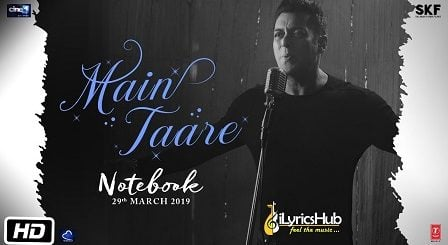 Main Taare Lyrics - Notebook | Salman Khan