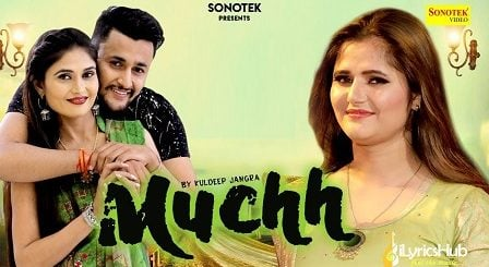 Muchh Lyrics - Harish | Anjali Raghav