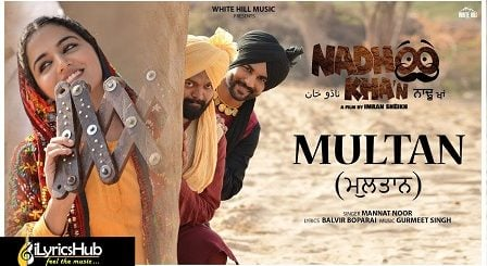 Multan Lyrics - Mannat Noor