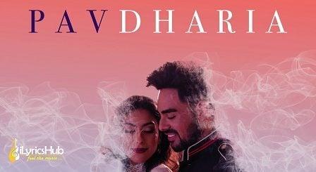 Nasha Lyrics - Pav Dharia