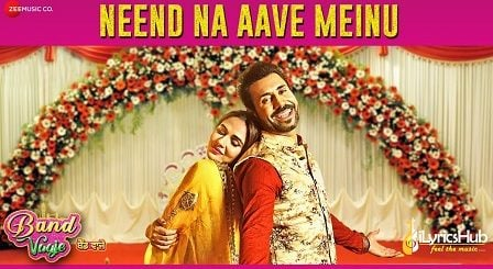 Neend Na Aave Meinu Lyrics - Band Vaaje