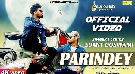 Parindey Lyrics - Sumit Goswami
