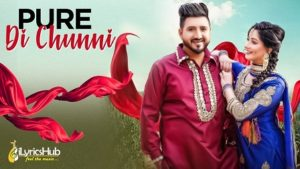 Pure Di Chunni Lyrics - Balraj